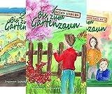 Bis zum Gartenzaun (Reihe in 3 Bänden)