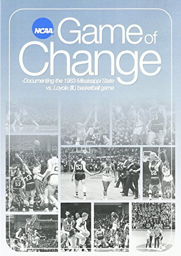 Game of Change: Documenting the 1963 Mississippi State vs. Loyola (Ill.) Basketball Game