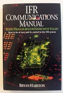 IFR Communications Manual: Radio Procedures for Instrumental Flight