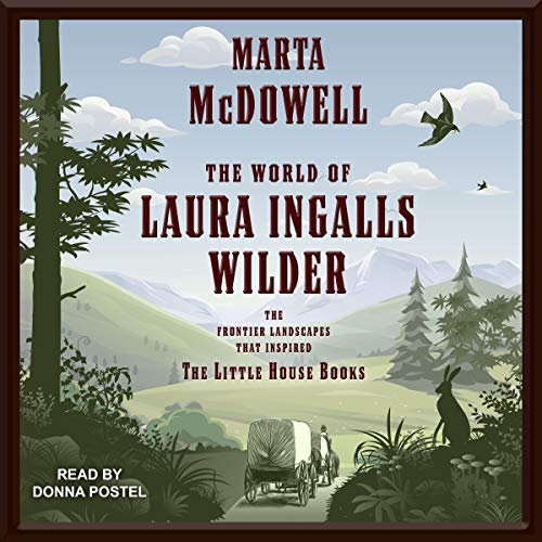 Couverture de The World of Laura Ingalls Wilder