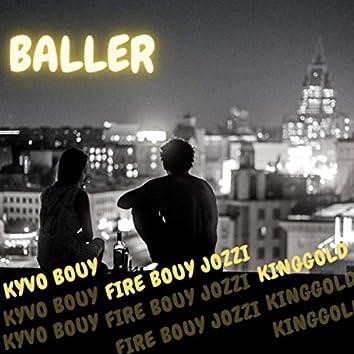 Baller (feat. Fire Bouy Jozzi & Kinggold)