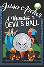 A Murder at the Devil's Ball: A Funny and Sporting Cozy Mystery (Canterbury Golf Club Cozy Mysteries)