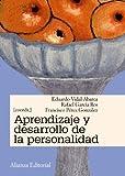 Aprendizaje y desarrollo de la personalidad (El libro universitario - Manuales)