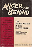 Anger and Beyond: Negro Writer in the United States