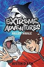 Killer Whale(Extreme Adventures #7 )