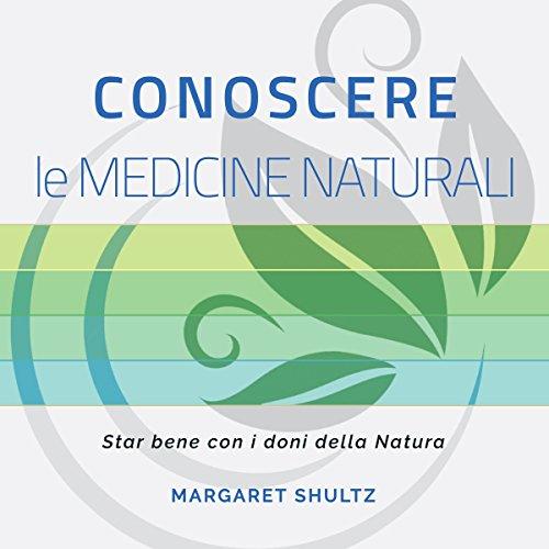 Conoscere le medicine naturali copertina