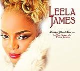 Songtexte von Leela James - Loving You More... In the Spirit of Etta James