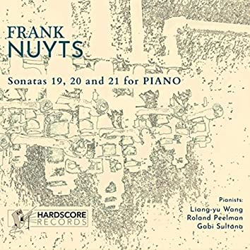 Frank Nuyts: Sonatas 19, 20 and 21 for Piano