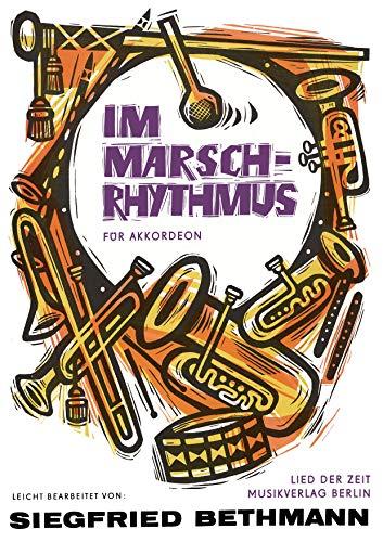 Im Marschrhythmus für Akkordeon (German Edition)
