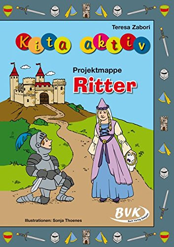Kita aktiv Projektmappe Ritter