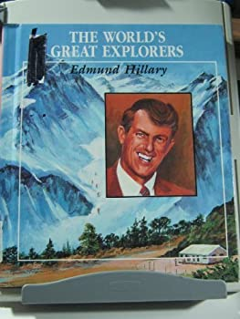 Edmund Hillary (Worlds Great Explorers) 0516030523 Book Cover