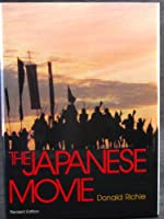 The Japanese Movie:  An Illustrated History 0870114891 Book Cover