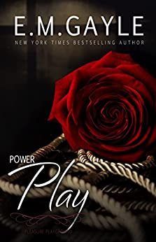 Power Play (Pleasure Playground Book 2) by [E.M. Gayle]
