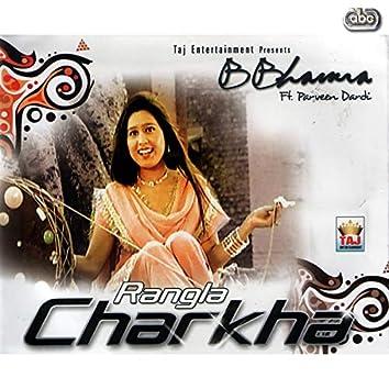 Rangla Charkha