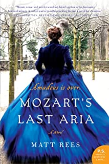 Mozart's Last Aria: A Novel