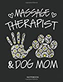 Womens Massage Therapist And Dog Mom Wildflowers Daisy Notebook: Funny Cute dog Lover Gifts notebook great for doodle mom