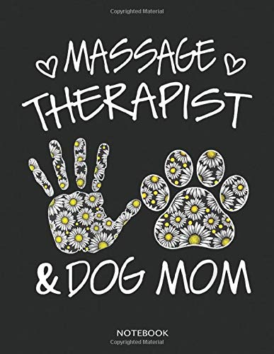 Womens Massage Therapist And Dog Mom Wildflowers Daisy Notebook: Funny Cute dog Lover Gifts notebook great for doodle momの詳細を見る