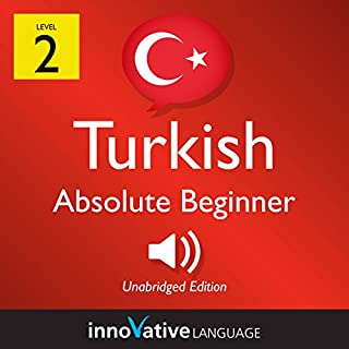 Learn Turkish - Level 2: Absolute Beginner Turkish: Volume 1: Lessons 1-25 cover art