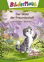 Bildermaus - Der Wald der Freundschaft: Mit Bildern lesen lernen - Ideal fuer die Vorschule und Leseanfaenger ab 5 Jahre