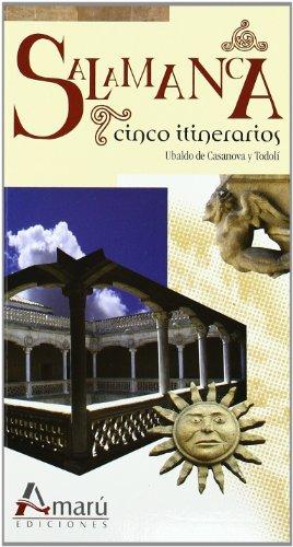 Salamanca - Cinco Itinerarios
