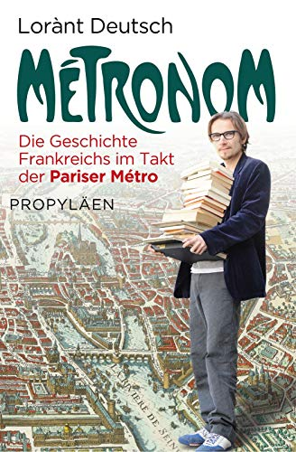 Métronom: Die Geschichte Frankreichs im Takt der Pariser Métro