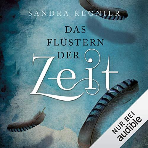 Das Flüstern der Zeit audiobook cover art