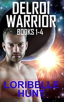 Delroi Warrior Books 1-4 by [Loribelle Hunt]