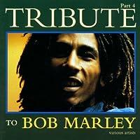 Vol. 4-Tribute to Bob Marley