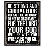 Be Strong and Courageous Scripture Wall Art - Masculine Christianity- Religious Gifts for Men - Christian Gifts for Men - Catholic Gifts for Men - Unframed Inspirational Motivational Sign - Joshua 1 9