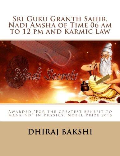 Sri Guru Granth Sahib, Nadi Amsha of Time 06 am to 12 pm and Karmic Law