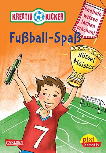 Kreativ-Kicker: Fußball-Spaß Knobel, wissen, lachen, machen! Pixi kreativ Ill. v. Reimers, Silke Deutsch Keine Altersbeschränkung