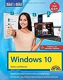 Windows 10 Bild für Bild erklärt: Aktuell inklusive aller Updates. Komplett in Farbe. Ideal für Einsteiger