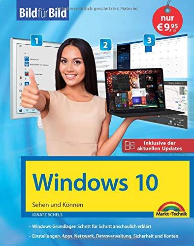 Windows 10 Bild für Bild erklärt: Aktuell inklusive aller Updates. Komplett in Farbe. Ideal für Einsteiger: Aktuell inklusive aller Updates. Komplett in Farbe. Ideal fr Einsteiger