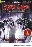 Logan Dee: Dark Land - Folge 15: Arena der Monster