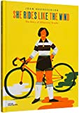 She Rides Like the Wind: The Story of Alfonsina Strada...