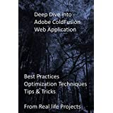 Deep Dive into Adobe ColdFusion Web Application: Deep Dive into Advance Sales Analytics for Decision Making with Power BI (English Edition)