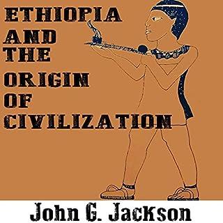 Ethiopia and the Origin of Civilization audiobook cover art