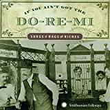 If You Ain't Got the Do-Re-Mi: Songs of Rags to Riches