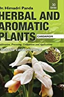 HERBAL AND AROMATIC PLANTS - 30. Elletaria cardamomum (Cardamom)