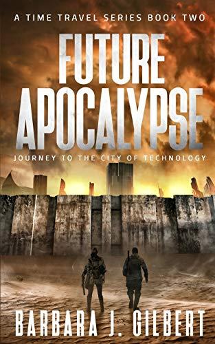 Future Apocalypse: Journey to th...
