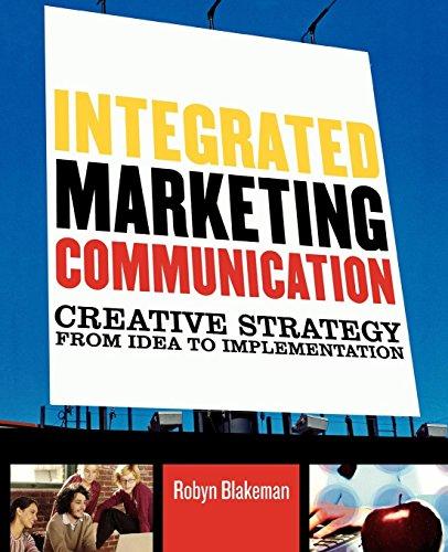 Integrated Marketing Communication: Creative Strategy...