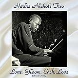 Love, Gloom, Cash, Love (Remastered 2018)