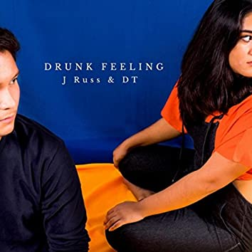 Drunk Feeling (feat. DT)