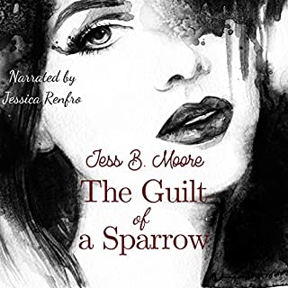 The Guilt of a Sparrow audiobook cover art