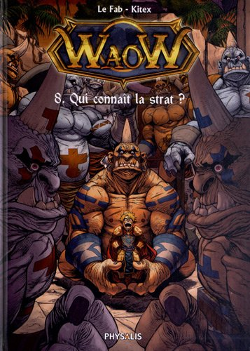 Waow, Tome 8