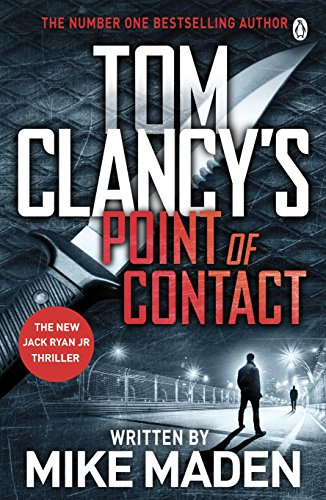Tom Clancy's Point of Contact: INSPIRATION FOR THE THRILLING AMAZON PRIME SERIES JACK RYAN (Jack Ryan Jr) (English Edition)