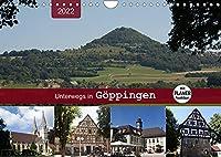 Unterwegs in Goeppingen (Wandkalender 2022 DIN A4 quer): Ein Bummel durch die Hohenstaufenstadt mit PLANER-Funktion (Geburtstagskalender, 14 Seiten )