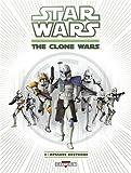 Star Wars - The Clone Wars T04 - Attaque nocturne
