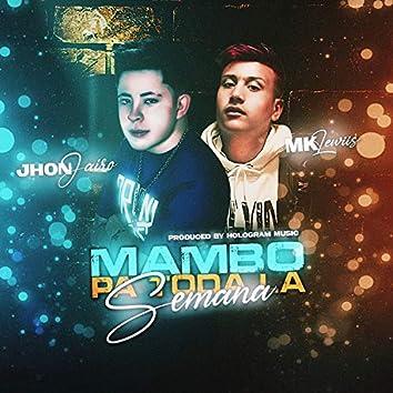 Mambo Pa Toda La Semana
