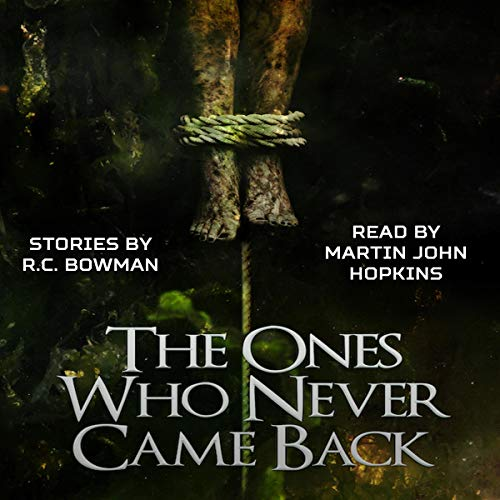 The Ones Who Never Came Back audiobook cover art